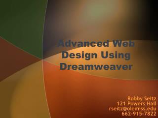 Advanced Web Design Using Dreamweaver