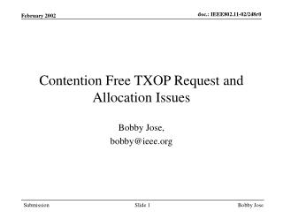Contention Free TXOP Request and Allocation Issues