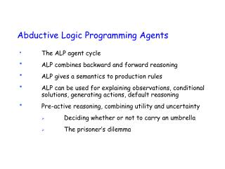 Abductive Logic Programming Agents