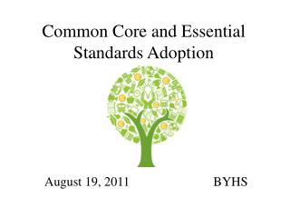 Common Core and Essential Standards Adoption