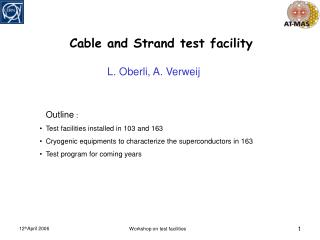 Cable and Strand test facility