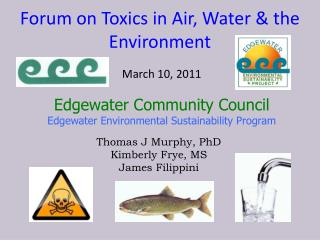 Forum on Toxics in Air, Water & the Environment