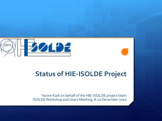 Status of HIE-ISOLDE Project