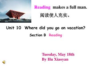 Unit 10  Where did you go on vacation? Section B Reading