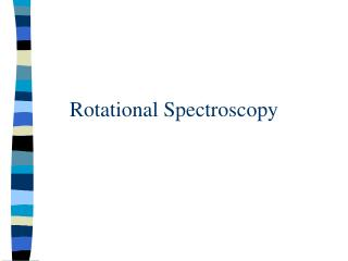Rotational  Spectroscopy