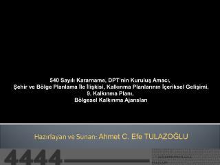 540 Sayılı Kararname, DPT'nin Kuruluş Amacı,