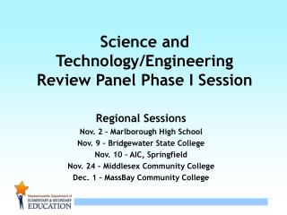 Science and Technology/Engineering  Review Panel Phase I Session