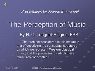The Perception of Music