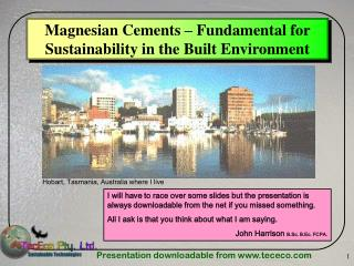 Magnesian Cements – Fundamental for Sustainability in the Built Environment