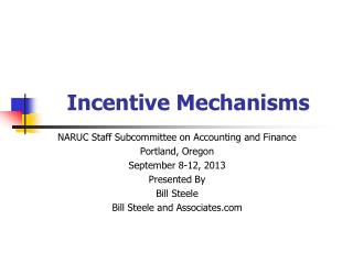 Incentive Mechanisms