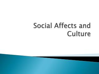 Social Affects and Culture