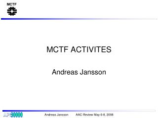 MCTF ACTIVITES
