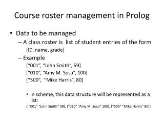 Course roster management in  Prolog