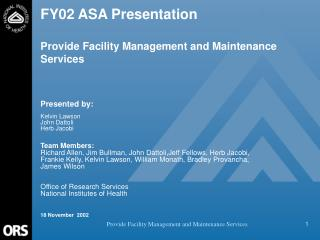 FY02 ASA Presentation  Provide Facility Management and Maintenance Services