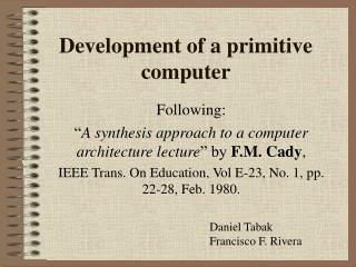 Development of a primitive computer