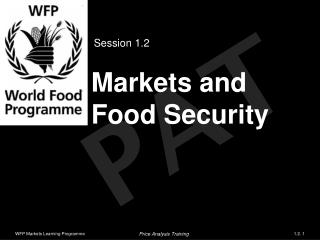 Markets and  Food Security