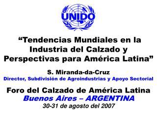 """""""Tendencias Mundiales en la Industria del Calzado y Perspectivas para América Latina"""""""