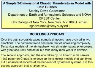 A Simple 2-Dimensional Chaotic Thunderstorm Model with Rain Gushes Stanley David Gedzelman