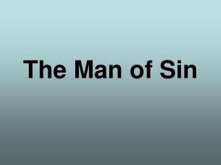 The Man of Sin