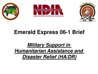 Emerald Express 06-1 Brief Military Support in  Humanitarian Assistance and
