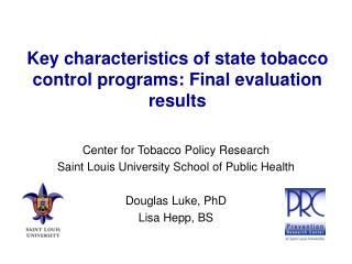 Key characteristics of state tobacco control programs: Final evaluation results