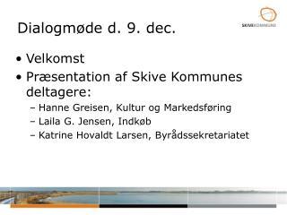 Dialogmøde d. 9. dec.