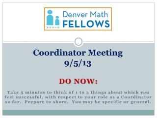 Coordinator Meeting 9/5/13