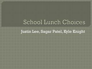 School Lunch Choices