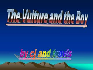 The Vulture and the Boy