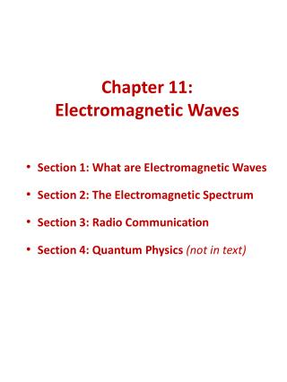 Chapter 11: Electromagnetic Waves