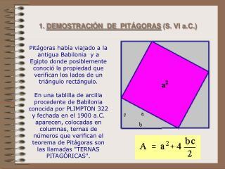 1.  DEMOSTRACI�N  DE  PIT�GORAS  (S. VI a.C.)