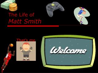 The Life of Matt Smith