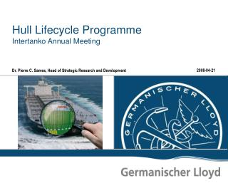 Hull Lifecycle Programme Intertanko Annual Meeting