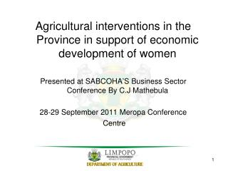 Agricultural interventions in the Province in support of economic development of women