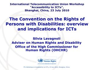 The Convention on the Rights of Persons with Disabilities: overview and implications for ICTs