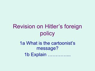 Revision on Hitler's foreign policy