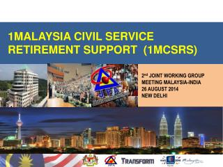 1MALAYSIA CIVIL SERVICE RETIREMENT SUPPORT  (1MCSRS)