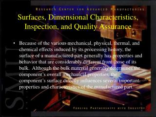 Surfaces, Dimensional Characteristics, Inspection, and Quality Assurance