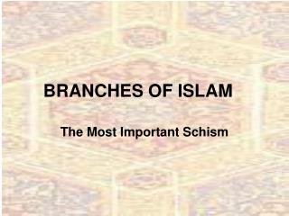 BRANCHES OF ISLAM