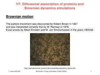 V7: Diffusional association of proteins and  Brownian dynamics simulations