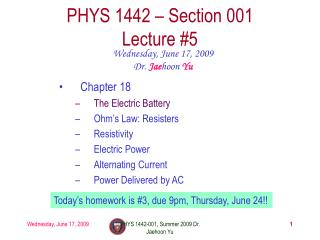 PHYS 1442 � Section 001 Lecture #5