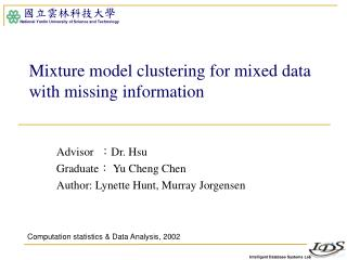Mixture model clustering for mixed data with missing information