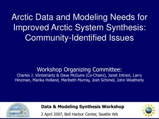 Data & Modeling Synthesis Workshop 2 April 2007, Bell Harbor Center, Seattle WA