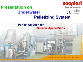 Presentation on Underwater Pelletizing System