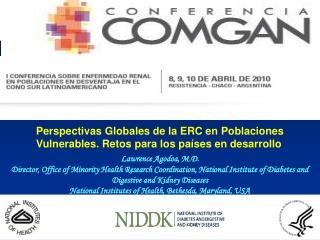 Perspectivas Globales de la ERC en Poblaciones Vulnerables. Retos para los pa�ses en desarrollo .