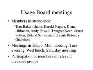 Usage Board meetings