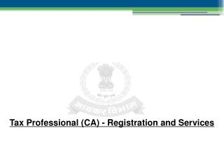 Tax Professional (CA) - Registration and Services