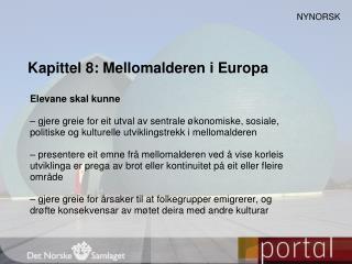 Kapittel 8: Mellomalderen i Europa