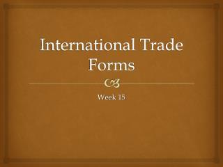 International Trade Forms
