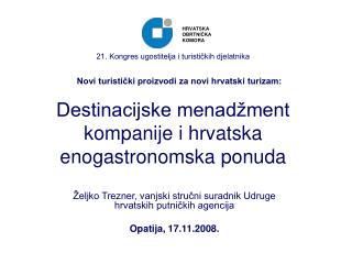 Destinacijske menad ment kompanije i hrvatska enogastronomska ponuda